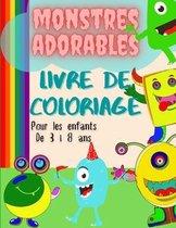Livre de coloriage de monstres mignons pour les enfants de 3 à 8 ans: Livre de coloriage avec des monstres amusants/Livre de monstres mignons pour les