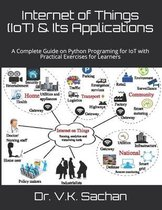 Internet of Things (IoT) & Its Applications