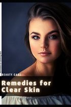 Remedies for Clear Skin