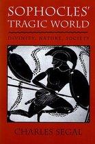 Sophocles' Tragic World