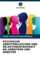 Psychische Arbeitsbelastung Und Belastungsfahigkeit Bei Arbeitern Und Arbeiter