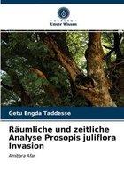 Raumliche und zeitliche Analyse Prosopis juliflora Invasion