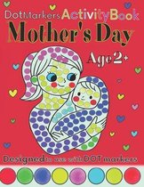 Mother's Day Dot Markers Activity Book Age 2+