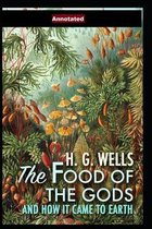 The Food of the Gods and How It Came to Earth; illustrated