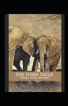 The Ivory Child Annotated