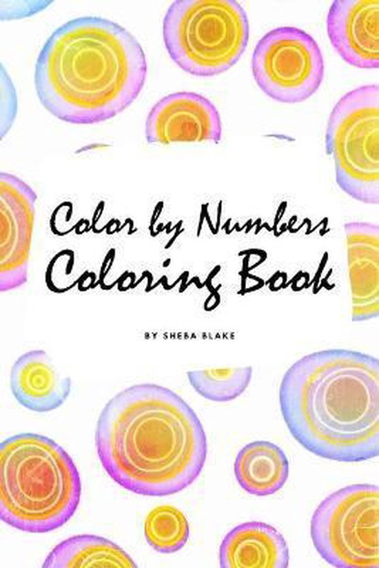 Color by Numbers Coloring Book for Children (6x9 Coloring Book / Activity Book)