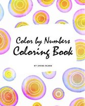 Color by Numbers Coloring Book for Children (8x10 Coloring Book / Activity Book)