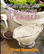 Best Salad Dressing Formula
