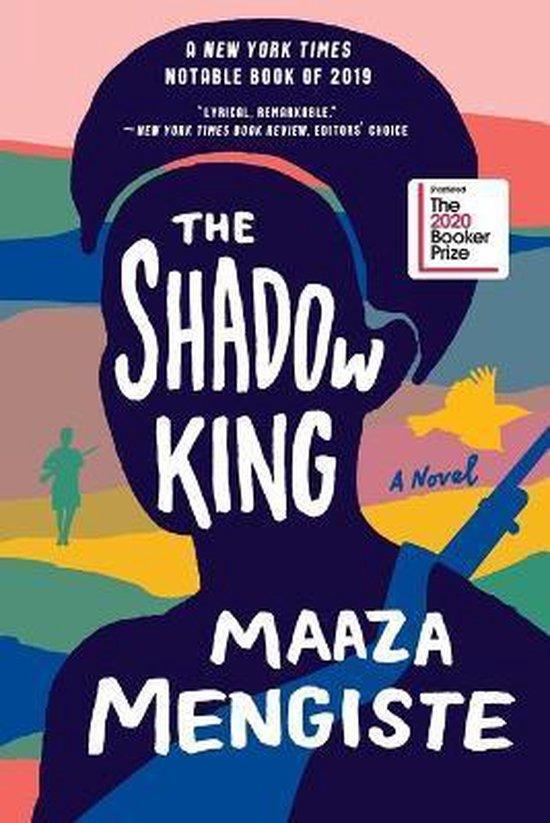 Boek cover The Shadow King van Maaza Mengiste (Paperback)