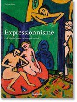 Expressionnisme. Une Revolution Artistique Allemande