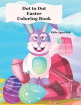 Dot to Dot Coloring Book: Kids Ages 4-8