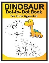 Dinosaur Dot to Dot Book for Kids Ages 4-8: Easy Fun Connect the Dots Dinosaur Coloring Book for Kids, Great Gift for Boys & Girls