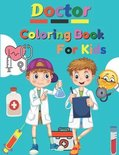 Doctor Coloring Book For Kids