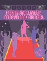 Fashion And Glamour Coloring Book For Girl