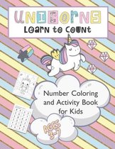 Unicorns Learn to Count Number Coloring and Activity Book for Kids