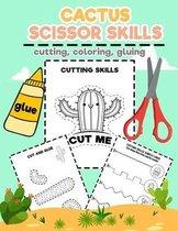 Cactus Scissors Skill