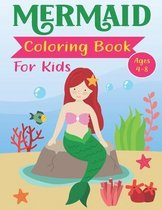 Mermaid Coloring Book for Kids Ages 4-8: Great Mermaid Coloring & Activity Book with Cute Mermaids Coloring Pages for Toddlers and Kids