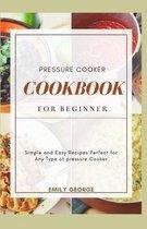 Pressure Cooker Cookbook for beginner