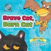 Brave Cat, Barn Cat