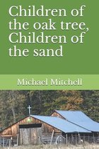 Children of the oak tree, Children of the sand