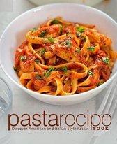 Pasta Recipe Book