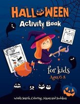 Halloween Activity Book For Kids Ages 6-8