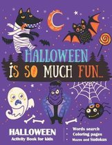 Halloween Is So Much Fun