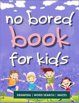 No Bored Book for Kids