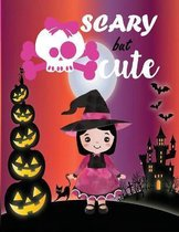 Scary but Cute: Coloring Book for Kids