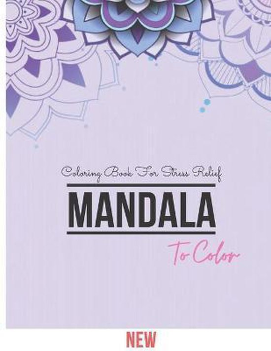 Mandala Coloring Book For Stress Relief