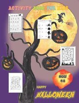 Happy Halloween Activity Book for Kids Ages 4-8
