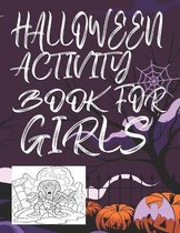 Halloween Activity Book for Girls