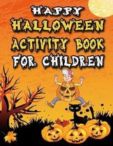 Happy Halloween Activity Book for Children