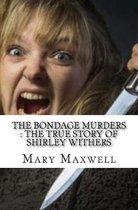 The Bondage Murders
