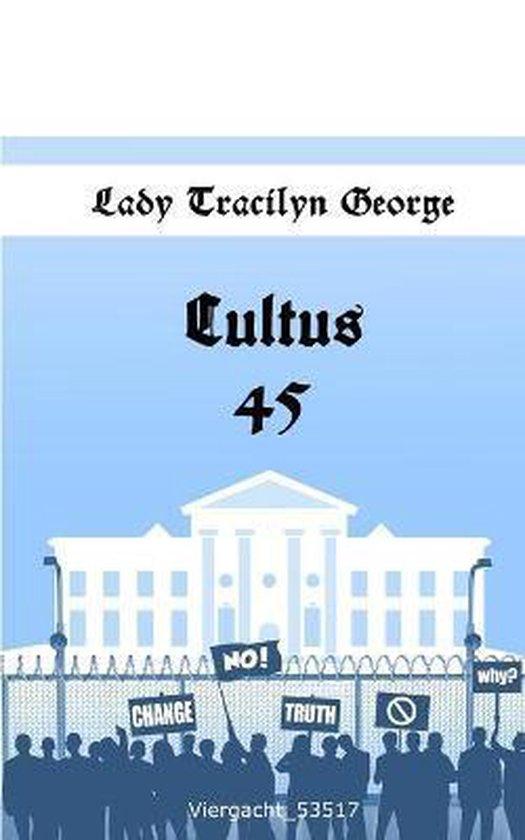Cultus 45
