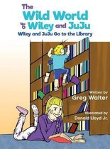 The Wild World of Wiley and JuJu