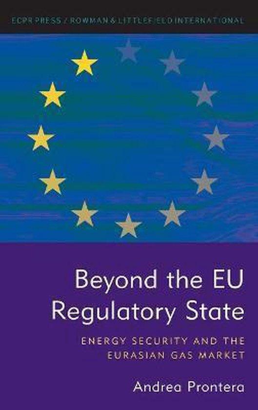 Beyond the EU Regulatory State