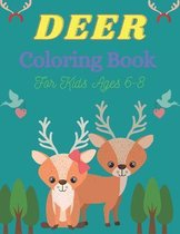 DEER Coloring Book For Kids Ages 6-8