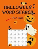 Halloween Word Search for Kids: Halloween Word Search- Activity Book (40 Puzzle Pages) -For Kids Ages 5-8