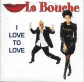 La Bouche I love to love cd-single