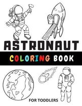 Astronaut Coloring Book For Toddlers