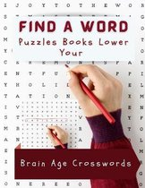 Find A Word Puzzles Books Lower Your Brain Age Crosswords