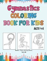 Gymnastics Coloring Book for Kids Ages 4-8