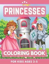 Princesses Coloring Book For Kids Ages 3-5