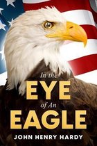 In the Eye of An Eagle