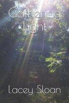 Gathering Light