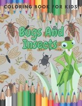 Bugs And Insects Coloring Book For Kids!