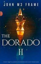 The Dorado II: Novel Book 2