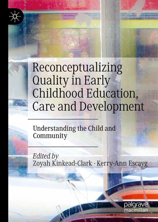 Omslag van Reconceptualizing Quality in Early Childhood Education, Care and Development