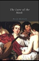 The Lure of the Mask Illustrated